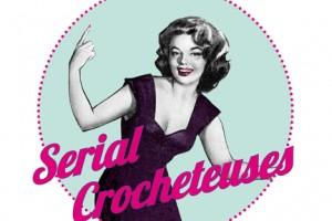 Serial Crocheteuses n°162 – Mes Coups de Coeur