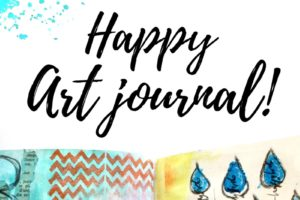 Nouvel atelier en ligne «Happy Art Journal» !