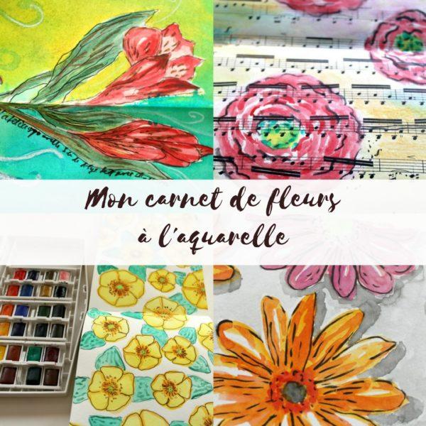 Mon carnet de fleurs à l'aquarelle
