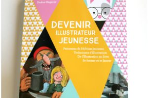« Devenir Illustrateur Jeunesse »