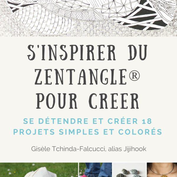 S'INSPIRER DU ZENTANGLEPOUR CRÉER