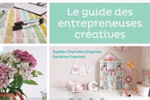 Avez-vous lu le Guide des Entrepreneuses Créatives ?