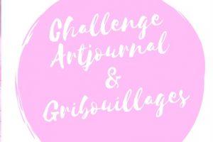 Challenge Artjournal et Gribouillages