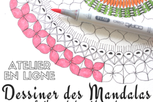 Atelier en ligne «Dessiner facilement et rapidement des mandalas»