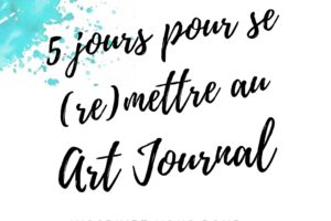 artjournal, atelier créatif, diy artjournal, collage, mixed media, creativite, journal creatif, carnet creatif