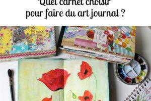Quel carnet choisir pour faire de l'art journaling ?