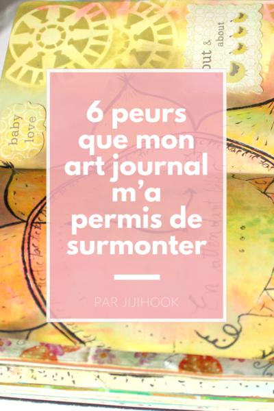 6 peurs que mon art journal m'a permis de surmonter