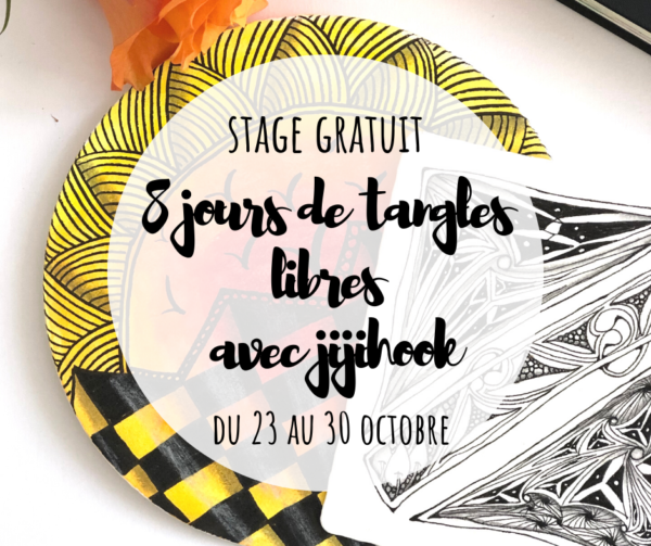 8 jours tangles libres stage zentangle gratuit