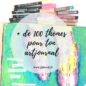 Plus de 100 thèmes pour ton artjournal